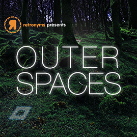 Retronyms Presents: Outer Spaces